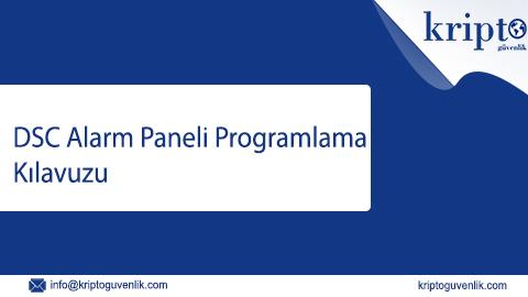 DSC Alarm Panel Programlama Kilavuzu 1 – DSC Alarm Paneli Bağlantı Şeması